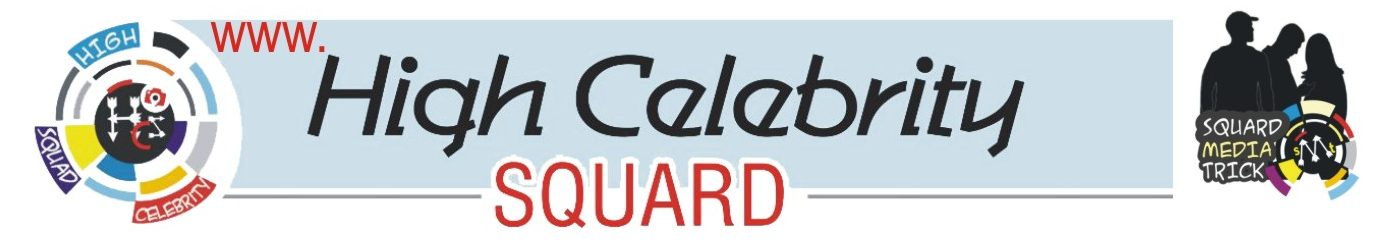 High Celebrity Squard
